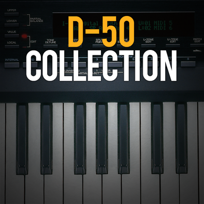 D-50 Collection powered by Synth Legends | INTEGRA-7 | Axial